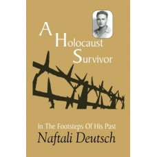 A Holocaust Survivor: In The Footsteps Of His Past (HardCover)